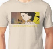 You Are Who You Choose To Be (Geordi and Data) Unisex T-Shirt