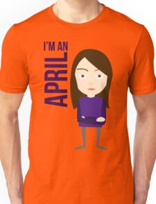 im an april Unisex T-Shirt