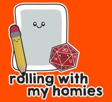 Polyhedral Pals - D20, Pencil, and Paper - Rolling with my Homies Kids Tee