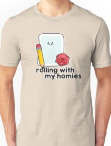 Polyhedral Pals - D20, Pencil, and Paper - Rolling with my Homies Unisex T-Shirt
