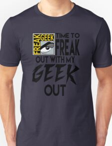 Comic-Con: Time to FREAK out with my GEEK out.  T-Shirt