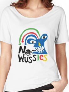 No Wussies Women's Relaxed Fit T-Shirt