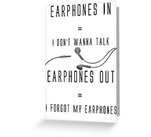Funny Music Earphones Quote Greeting Card