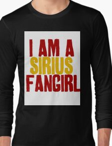 I Am a Sirius Fangirl Long Sleeve T-Shirt