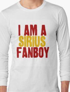 I Am a Sirius Fanboy Long Sleeve T-Shirt