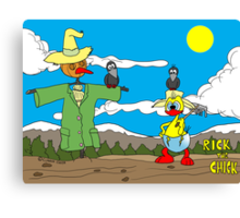 """Rick the chick """"SCARECROW"""" Canvas Print"""