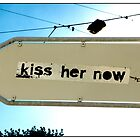 Kiss Her Now..., Geneva, Switzerland. by Madeleine Marx-Bentley