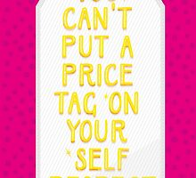 Price Tag on Self Respect by oneskillwonder