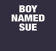 boy named sue Unisex T-Shirt
