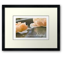 May They Visit You In Your Dreams Framed Print