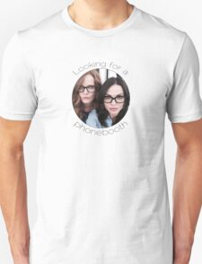 Lana and Bex - Looking for a Phone Booth (Black text) T-Shirt