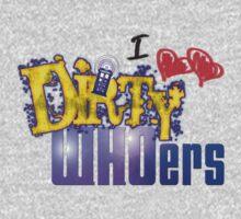 I love Dirty WHOers - light shirts Kids Tee