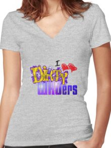 I love Dirty WHOers - light shirts Women's Fitted V-Neck T-Shirt