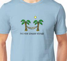 Beach hammock - Simple Things Unisex T-Shirt