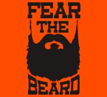 Fear The Beard Shirt by Fear The Beard by FearTheBeard