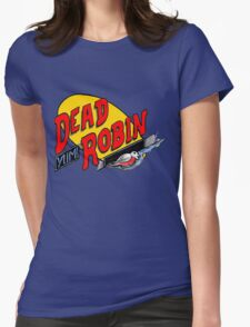 Dead Robin Womens Fitted T-Shirt