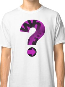 WHAT(PINK) Classic T-Shirt