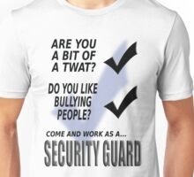 Security guard.  Unisex T-Shirt