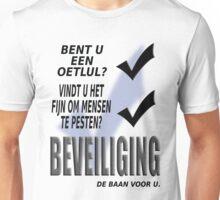 Beveiliging - de baan voor u.  Unisex T-Shirt