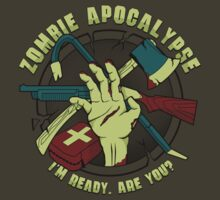 Zombie Apocalypse - I'm ready. Are you? T-Shirt