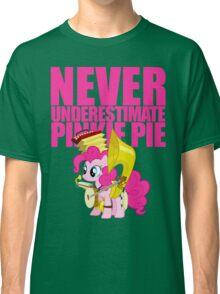 Never Underestimate Pinkie Pie Classic T-Shirt