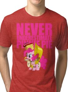 Never Underestimate Pinkie Pie Tri-blend T-Shirt