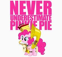 Never Underestimate Pinkie Pie Unisex T-Shirt