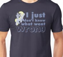 """Derpy Hooves / Ditzy Doo """"I just don't know what went wrong"""" Unisex T-Shirt"""