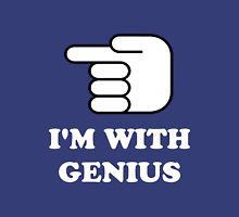 I'm With Genius Unisex T-Shirt