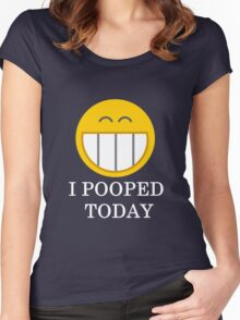 I pooped today smiley face Women's Fitted Scoop T-Shirt