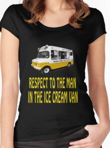 Respect to the man in the Ice Cream Van  Women's Fitted Scoop T-Shirt