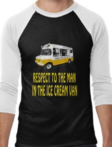 Respect to the man in the Ice Cream Van  Men's Baseball ¾ T-Shirt