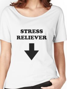 Stress Reliever Women's Relaxed Fit T-Shirt