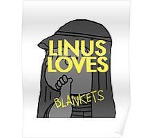 Linus Loves Blankets Poster