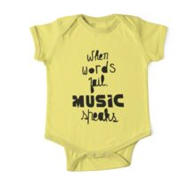 When Words Fail Music Speaks One Piece - Short Sleeve