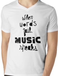 When Words Fail Music Speaks Mens V-Neck T-Shirt
