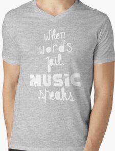 When Words Fail Music Speaks Mens V-Neck T-Shirt