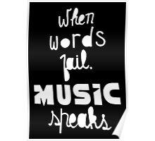 When Words Fail Music Speaks Poster