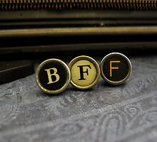 Best Friend Forever - BFF by Patricia Phillips