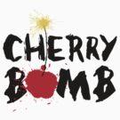 cherry bomb by marinapb