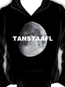 TANSTAAFL & Moon T-Shirt