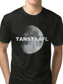 TANSTAAFL & Moon Tri-blend T-Shirt