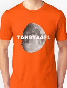 TANSTAAFL & Moon Unisex T-Shirt