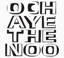 Och Aye The Noo! by Alisdair Binning