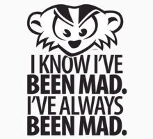 ALWAYS BEEN MAD! Kids Clothes