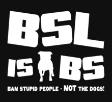 BSL is BS (dark) by xTRIGx