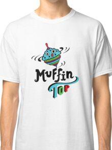 Muffin Top Classic T-Shirt