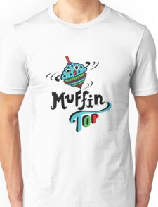 Muffin Top T-Shirt