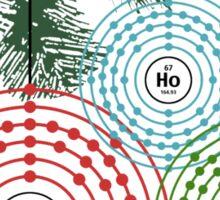 Ho Ho Holmium Sticker