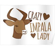 Crazy impala lady Poster